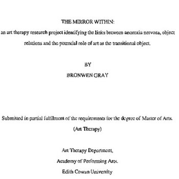 The mirror within: An art therapy research project identifying the links between anorexia nervosa, object relations and the potential role of art as the transitional object
