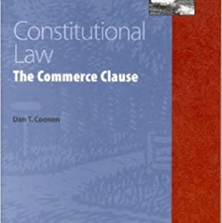 Constitutional Law: The Commerce Clause